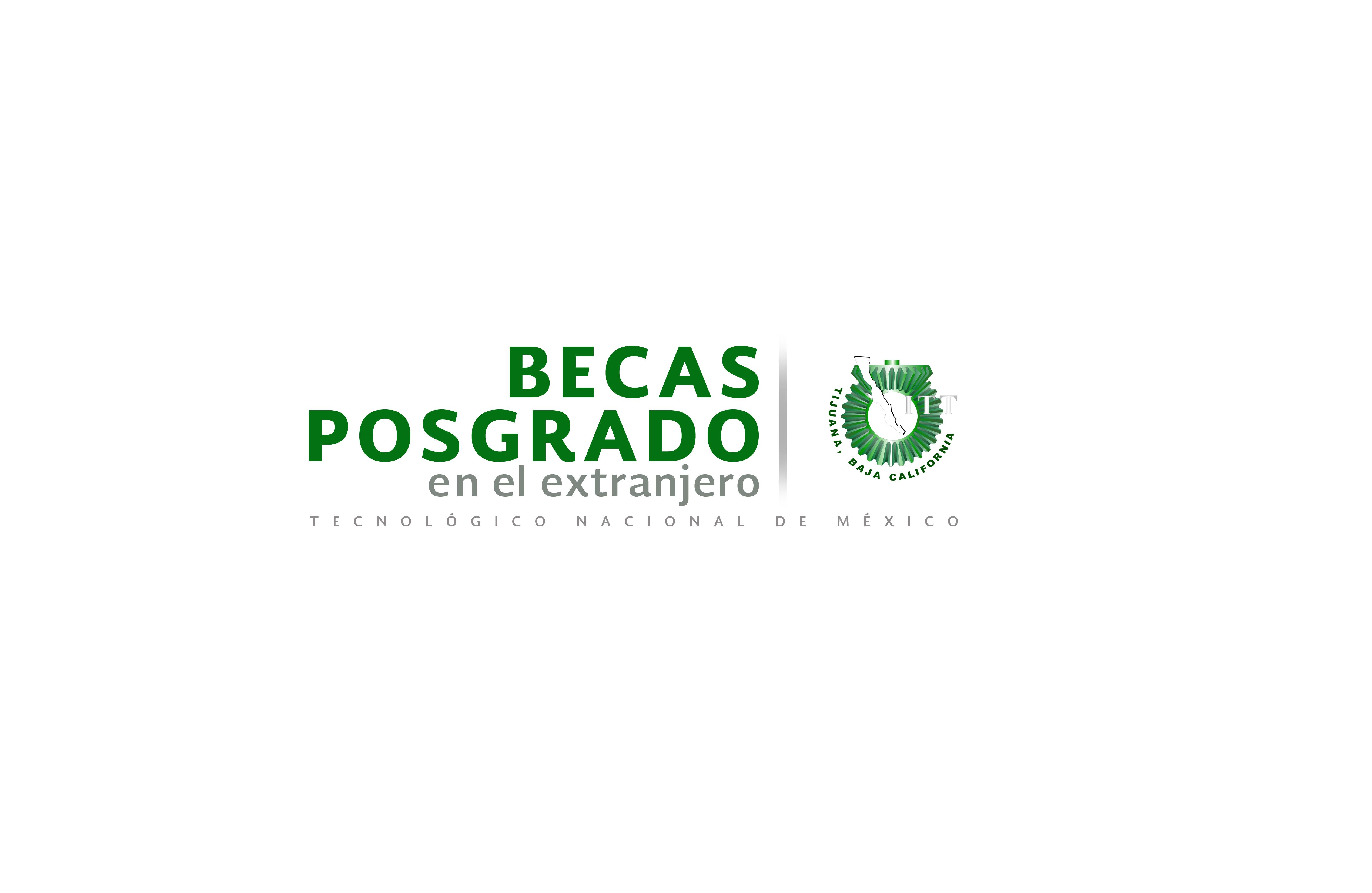 Instituto tecnol gico de tijuana becas de posgrado para for Docentes en el exterior 2016